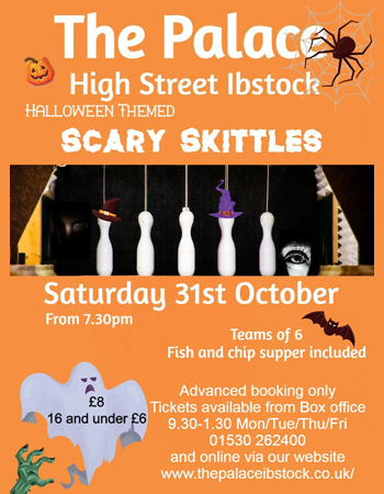 Scary Skittles at The Palace Ibstock